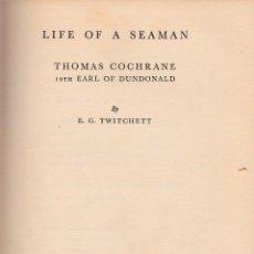 Libros antiguos: LIFE OF A SEAMAN. THOMAS COCHRANE.. Lote 188829037