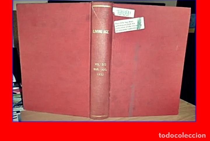 AÑO 1932: THE LIVING AGE. CON ARTÍCULO DE HITLER. 570 PÁGINAS. (Libros antiguos (hasta 1936), raros y curiosos - Historia Moderna)
