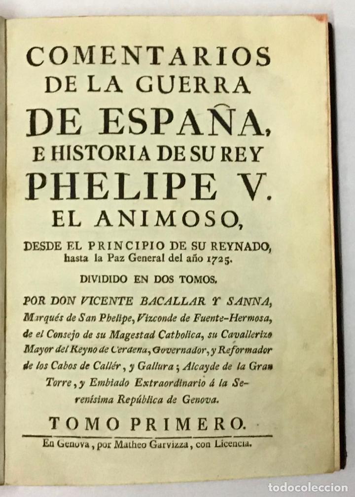 Libros antiguos: COMENTARIOS DE LA GUERRA DE ESPAÑA, E HISTORIA DE SU REY PHELIPE V. EL ANIMOSO, DESDE EL PRINCIPIO D - Foto 2 - 189363177
