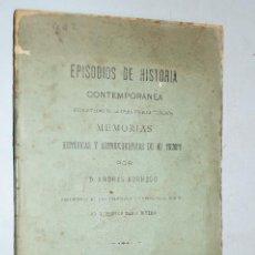 Libros antiguos: EPISODIOS DE HISTORIA CONTEMPORANEA. ANDRÉS BORREGO. 1889. Lote 189622917