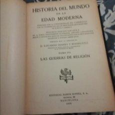 Libros antiguos: HISTORIA DEL MUNDO EN LA EDAD MODERNA. Lote 190042972