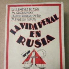 Libros antiguos: LA VIDA PENAL EN RUSIA ( IGNACIO JIMÉNEZ DE ASUA 1931 ). Lote 190390480