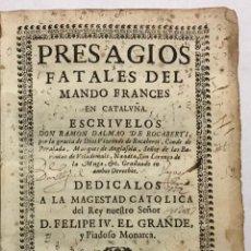 Libros antiguos: ROCABERTÍ, RAMON DALMAU DE. PRESAGIOS FATALES DEL MANDO FRANCES EN CATALUÑA. 1646. . Lote 190840907
