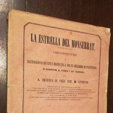 Libros antiguos: LA ESTRELLA DEL MONTSERRAT. LIBRO DE 1867.. Lote 190996666