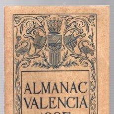 Libri antichi: ALMANAC VALENCIA 1927.. Lote 191056490