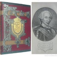 Libros antiguos: 1889 - HISTORIA DE ESPAÑA, REINADO DE CARLOS III, EXPULSIÓN DE LOS JESUITAS, RECONQUISTA DE MENORCA. Lote 191151948
