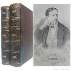 Libros antiguos: 1870 - HISTORIA DE DON CARLOS DE BORBÓN Y DE ESTE - NOBLEZA - ILUSTRADO CON LITOGRAFÍAS - COMPLETO. Lote 191457177