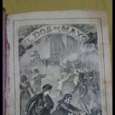 Libros antiguos: ANTIGUO LIBRO SOBRE 1800 EL DOS DE MAYO O LOS FRANCESES EN MADRID. Lote 191495188