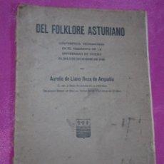 Libros antiguos: DEL FOLKLORE ASTURIANO. AURELIO DEL LLANO. OVIEDO. 1921. ASTURIAS. ORIGINAL FIRMADO AUTOR. Lote 191509591