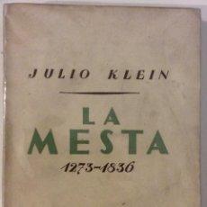 Libros antiguos: LA MESTA 1273-1836. JULIO KLEIN. REVISTA DE OCCIDENTE. MADRID. 1936. Lote 191535356