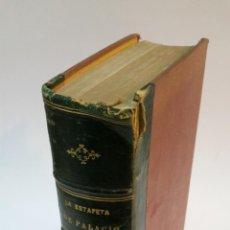 Libros antiguos: 1872 - BERMEJO - LA ESTAFETA DE PALACIO. CARTAS TRASCENDENTALES (HISTORIA DEL ÚLTIMO REINADO) III. Lote 191595802