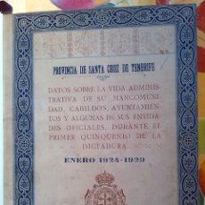 Libros antiguos: 1929 PROVINCIA DE TENERIFE - PRIMER GOBERNADOR A PRIMO DE RIVERA - 61 FOTOGRAFIAS ÉPOCA. Lote 191614181