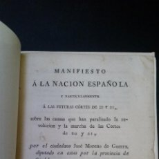 Libros antiguos: 1822 - JOSÉ MORENO - MANIFIESTO A LA NACIÓN SOBRE LAS CAUSAS QUE HAN PARALIZADO LA REVOLUCION. Lote 191815088