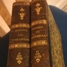 Libros antiguos: HISTORIA DE LA MUY NOBLE Y LEAL CIUDAD DE VALLADOLID MATÍAS SANGRADOR VITORES 1851. Lote 191939742