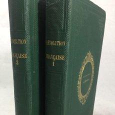 Libros antiguos: HISTOIRE DE LA REVOLUTION FRANCAISE PAR M. POUJOULAT 1866 2 VOLUMES ILUSTRADOS. Lote 193000396