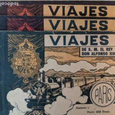 Libros antiguos: VIAJES A PARIS DE S.M.EL REY DON ALFONSO XIII - CUADERNOS 1-2-3 - GRAN TAMAÑO - NUEVO MUNDO. Lote 194068652