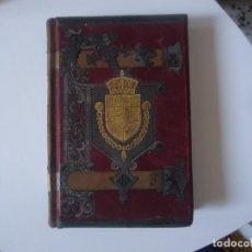 Libros antiguos: LIBRO HISTORIA DE ESPAÑA DE 1890. Lote 194312007