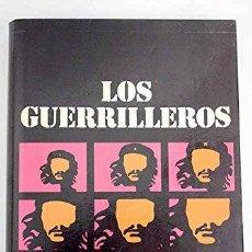 Libros antiguos: LOS GUERRILLEROS. JEAN LARTÉGUY, 1920-2011.. Lote 194358403