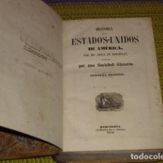 Libros antiguos: HISTORIA DE LOS ESTADOS UNIDOS -1850 -. Lote 194512363