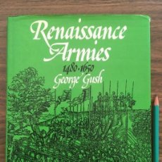 Libros antiguos: LIBRO WARGAMES RESEARCH GROUP - RENAISSANCE ARMIES 1480-1650. Lote 194586951