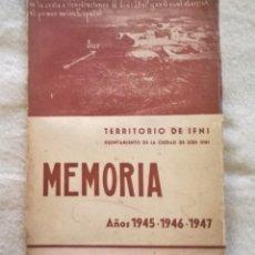 Libros antiguos: MEMORIA DEL TERRITORIO DE IFNI, AÑOS 1.945-1.946-1.947. Lote 194601855