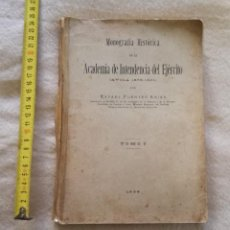 Libros antiguos: MONOGRAFÍA HISTÓRICA DE LA ACADEMIA DE INTENDENCIA DEL EJÉRCITO. ÁVILA 1.875 - 1.931. Lote 194604212