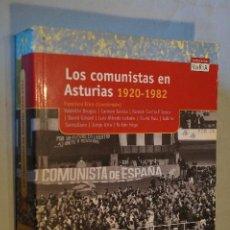 Libros antiguos: LOS COMUNISTAS EN ASTURIAS 1920-1982. VV.AA. Lote 194653790