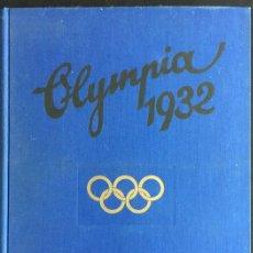 Libros antiguos: DIE OLYMPISCHEN SPIELE IN LOS ANGELES 1932. Lote 194694465