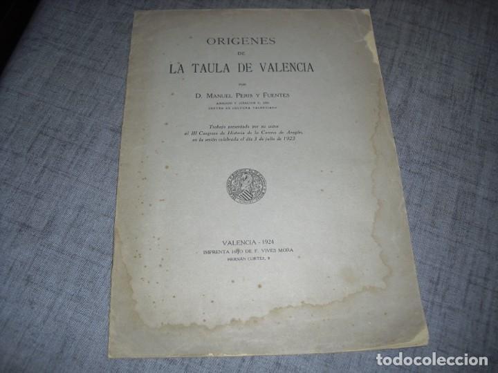 LIBRITO LA TAULA DE VALENCIA 1925 (Libros antiguos (hasta 1936), raros y curiosos - Historia Moderna)