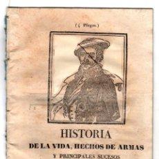 Libros antiguos: HISTORIA DE LA VIDA, HECHOS DE ARMAS Y PRINCIPALES SUCESOS DEL CARLISTA RAMON CABRERA. 1846. RAREZA. Lote 194760291