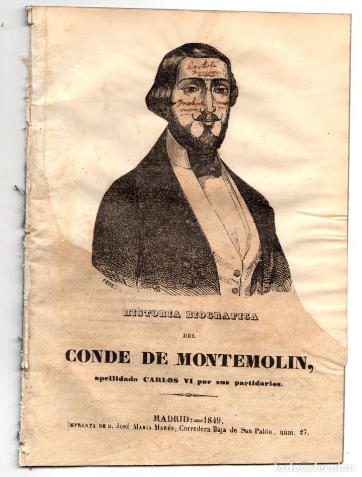HISTORIA BIOGRAFICA DEL CONDE DE MONTEMOLIN, APELLIDADO CARLOS VI POR SUS PARTIDARIOS. 1849 (Libros antiguos (hasta 1936), raros y curiosos - Historia Moderna)