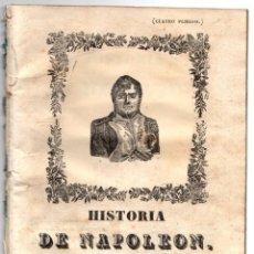 Libros antiguos: HISTORIA DE NAPOLEON, EMPERADOR DE LOS FRANCESES. 1846. Lote 194761307