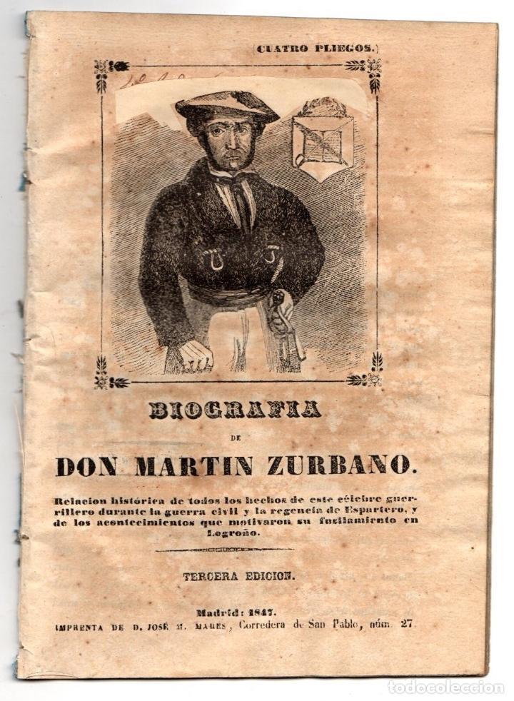 BIOGRAFIA DE DON MARTIN ZURBANO. REGENCIA DE ESPARTERO. 1847 (Libros antiguos (hasta 1936), raros y curiosos - Historia Moderna)