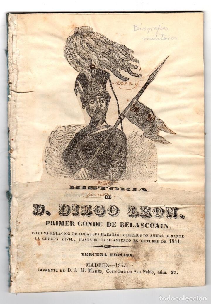 HISTORIA DE D. DIEGO LEON, PRIMER CONDE DE BELASCOAIN. 1847 (Libros antiguos (hasta 1936), raros y curiosos - Historia Moderna)