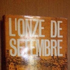 Libros antiguos: L'ONZE DE SETEMBRE 1977 DIADA CATALUNYA HISTORIA. Lote 194905297