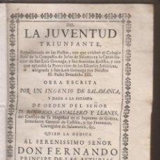 Libros antiguos: LA JUVENTUD TRIUNFANTE. FIESTAS EN SALAMANCA POR CANONIZACIÓN LOS SS. GONZAGA Y KOTSKA. 1750. Lote 195002983