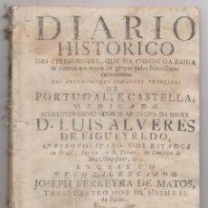 Libros antiguos: FERREIRA: FIESTAS EN BAHÍA, BRASIL, BODA DE LOS PRÍNCIPES DE PORTUGAL Y CASTILLA. 1729. INCOMPLETO. Lote 195032633