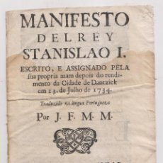Libros antiguos: MANIFIESTO DEL REY ESTANISLAO I DE POLONIA TRAS LA RENDICIÓN DE DANTZIG. LISBOA, 1734. Lote 195045736