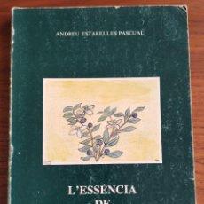 Libros antiguos: ANDREU ESTARELLES. L'ESSÈNCIA DE MALLORCA. RECULL DE COSTUMS I TONADES. 1985.. Lote 195069827