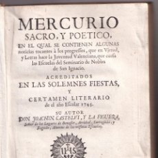 Libros antiguos: JOACHIN CASTELVÍ: MERCURIO SACRO Y POÉTICO. CERTAMEN LITERARIO EN VALENCIA 1745.. Lote 195075391