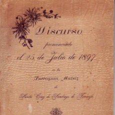 Libros antiguos: TENERIFE - DISCURSO 25 JULIO DE 1897 - SANTIAGO BEYRO. Lote 195250790