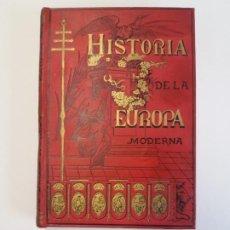 Libros antiguos: PRECIOSO LIBRO DE OPISSO PARA CONOCER LA HISTORIA DE LA EUROPA MODERNA CA 1880. Lote 195311978