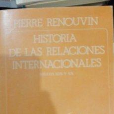 Libros antiguos: HISTORIA DE LAS RELACIONES INTERNACIONALES.SIGLOS XIX-XX. PIERRE RENOUVIN. AKAL/TEXTOS. . Lote 195313587