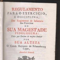 Libros antiguos: SCHAUMBOURG LIPPE: REGLAMENTO PARA EL EJÉRCITO. LISBOA, 1763. INVASIÓN ESPAÑOLA DE PORTUGAL. Lote 195432227
