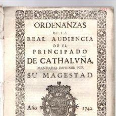 Libros antiguos: ORDENANZAS DE LA REAL AUDIENCIA DE EL PRINCIPADO DE CATHALUÑA. BARCELONA, 1742. Lote 195457037