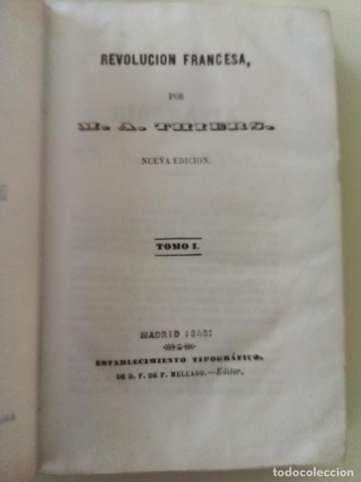 Libros antiguos: LA REVOLUCION FRANCESA- LOTE DE 5 TOMOS-M. A. THIERS-TAPA DURA-ANTIGUOS-ED. P. MELLADO- AÑO 1845 - Foto 3 - 196265565