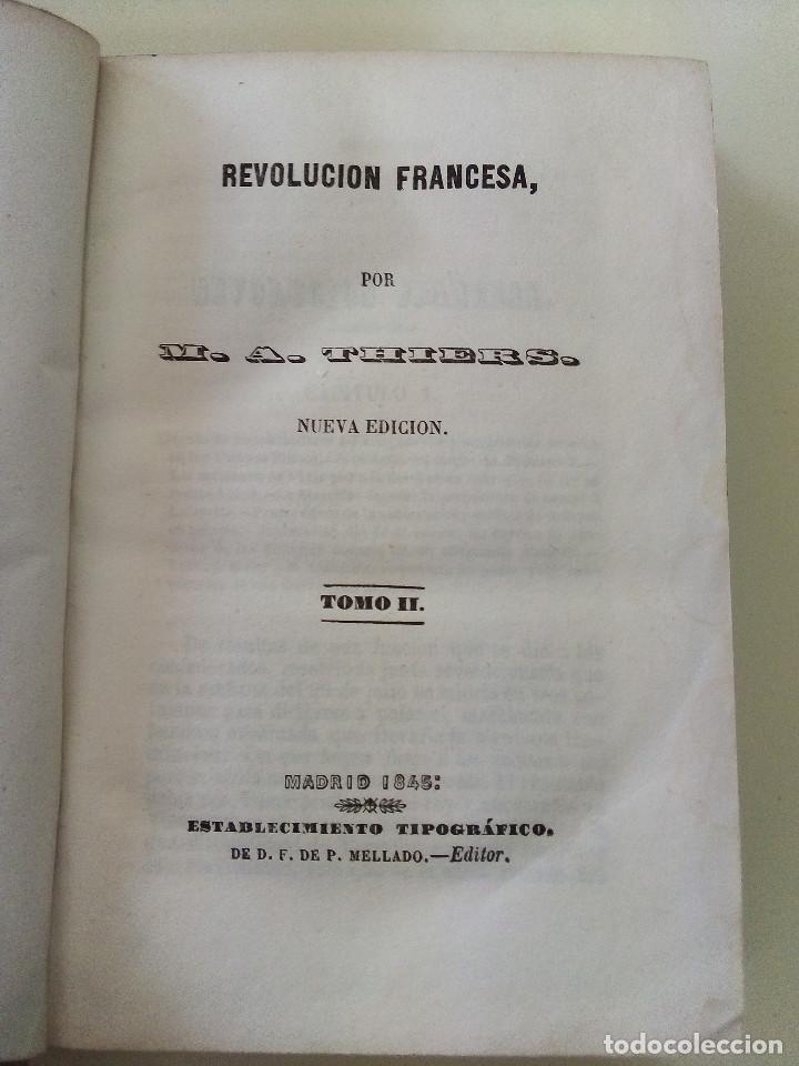 Libros antiguos: LA REVOLUCION FRANCESA- LOTE DE 5 TOMOS-M. A. THIERS-TAPA DURA-ANTIGUOS-ED. P. MELLADO- AÑO 1845 - Foto 5 - 196265565