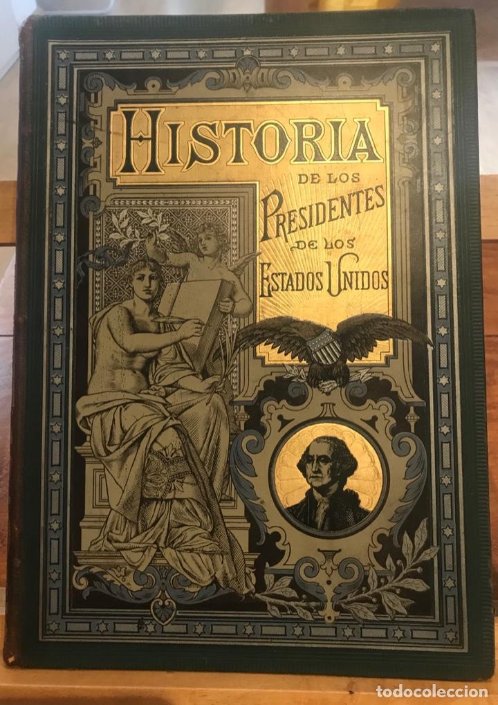 1885. HISTORIA BIOGRÁFICA DE LOS PRESIDENTES DE ESTADOS UNIDOS. LEOPOLDO VERNEUILL. (Libros antiguos (hasta 1936), raros y curiosos - Historia Moderna)