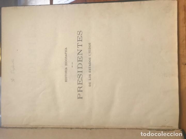 Libros antiguos: 1885. Historia Biográfica de los Presidentes de Estados Unidos. Leopoldo Verneuill. - Foto 2 - 196759908