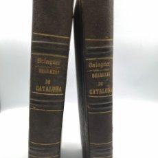 Libros antiguos: BELLEZAS DE,LA HISTORIA DE CATALUÑA TOMOS I Y II. Lote 196828512